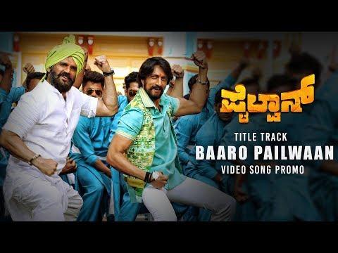 Baaro Pailwaan Song Promo