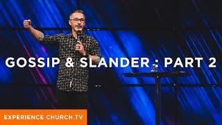 Gossip & Slander : Part 2