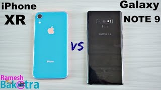 Apple iPhone XR vs Samsung Galaxy Note 9 SpeedTest and Camera Comparison