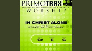 In Christ Alone (High Key: G) (Performance Backing Track)