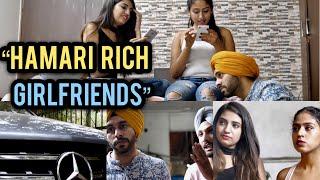 Hamari Rich Girlfriends | SahibNoor Singh