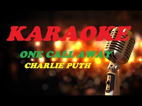 One Call Away Karaoke