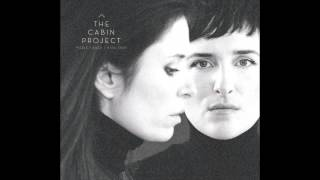 The Cabin Project 'The First Time Ever I Saw Your Face'