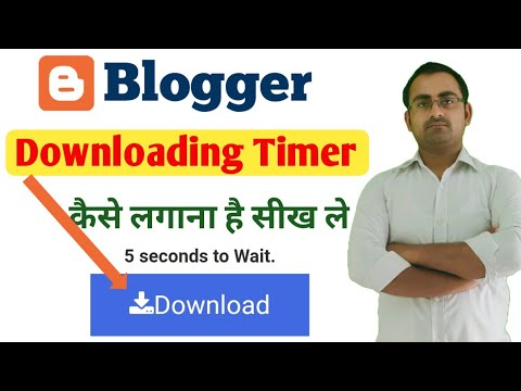 blogger? how to add download timer in blogger Post 2021 | Blogger Download Timer Boost Your Earnings