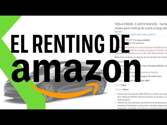 AMAZON se apunta al RENTING de COCHES en España con entrega a DOMICILIO