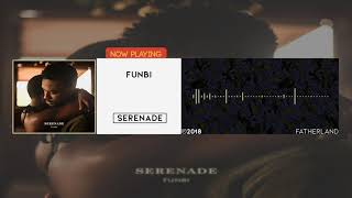 Funbi   Serenade [Official Audio]