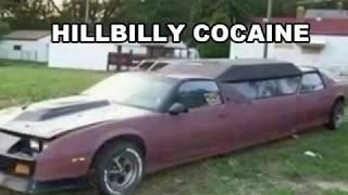HILLBILLY COCAINE