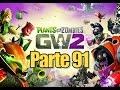 Plants vs Zombies Garden Warfare 2 - Parte 91 Pomelete del Amor - Español