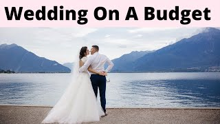 HOW TO SAVE $1,000'S ON YOUR WEDDING | HOW TO HAVE A CHEAP WEDDING | PLAN A WEDDING ON A BUDGET