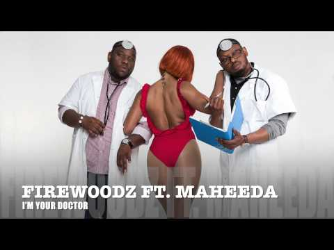 FirewoodZ feat. Maheeda - I'M YOUR DOCTOR (New Official Single)