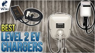 10 Best Level 2 EV Chargers 2018