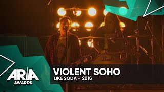 Violent Soho: Like Soda | 2016 ARIA Awards