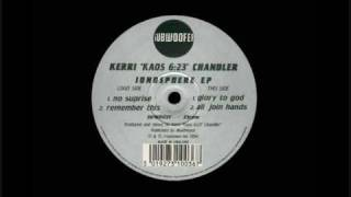 Kerri Chandler - Ionosphere EP - All join hands