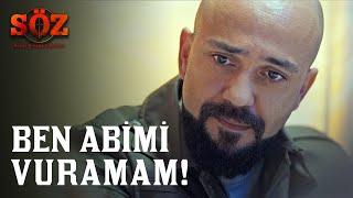 Söz | 57.Bölüm - Ben Abimi Vuramam!