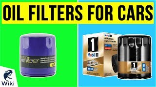 8 Best Oil Filters For Cars 2020