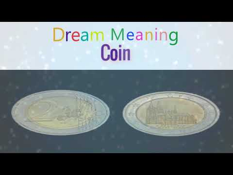 Meaning of Dream about :  Coin