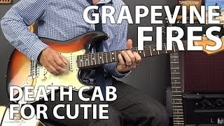 How to Play Grapevine Fires by Death Cab For Cutie