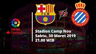 Jadwal Pertandingan Pekan ke-29 La Liga, Barcelona Berhadapan Espanyol, Sabtu (30/3)