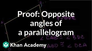 Grade 9 Math   Proof: Opposite angles of a parallelogram   Khan Academy