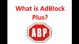 What is Adblock Plus and it's features.