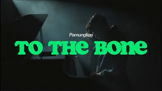 Chord (Kunci) Gitar dan Lirik Lagu Pamungkas - To The Bone