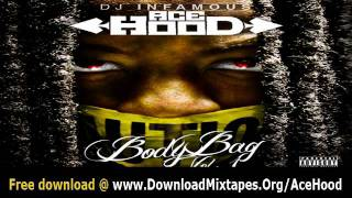 Ace Hood - Just Living + Body Bag Mixtape Link