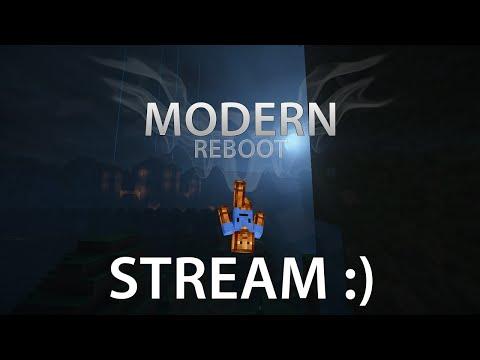 ModernReboot - Stream for fun [ZÁZNAM]