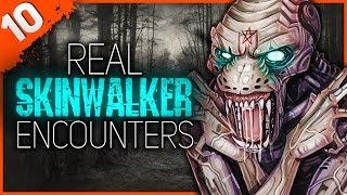 10 REAL Skinwalker Encounters | Darkness Prevails
