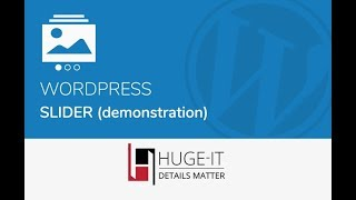 Huge-IT Slider Demonstration