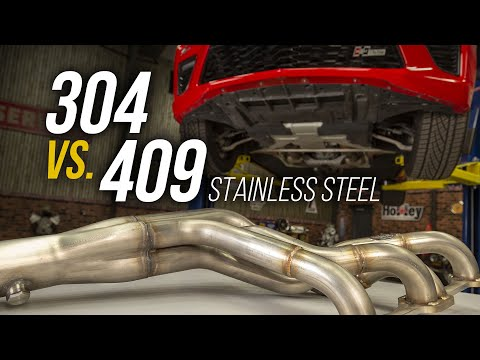 Types of Steel Used in Exhaust Systems - 304 vs 409 Stainless Steel