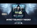 Intro Y Blanco Y Negro - Maximo Grado (En Vivo Ok Corral De Dallas Texas) MG Corporation