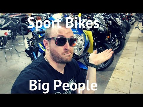 Sport Bikes for BIG Riders and Beginner Sport Motorcycles for Tall People - Ask a Motorcycle Guy