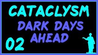 Cataclysm: DDA #02 - Игра в Кошки-Лоси!