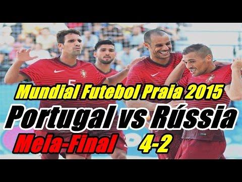 VIDEO: Portugal vs Rússia 4-2 (Resumo Completo e Golos) Meias-Finais Mundial Futebol Praia 2015