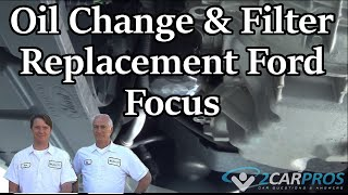 Oil Change and Filter Replacement Ford Focus