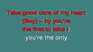TAKE GOOD CARE OF MY HEART 712934 [karaoke]