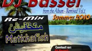 Matkhafeesh amr diab - متخافيش عمرو دياب - Dj Bassel Remix تحميل MP3