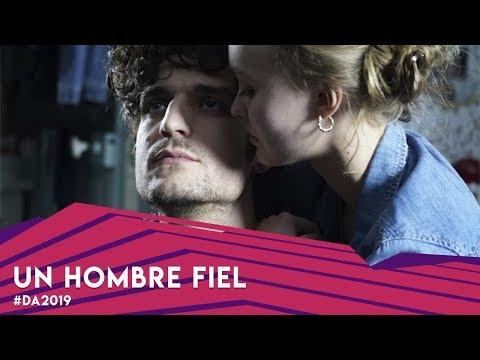 D'A Film Festival: Un hombre fiel (inauguració)