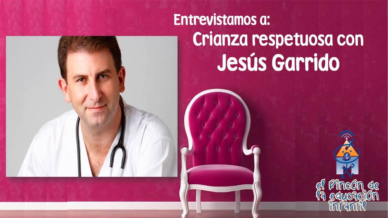 Hablamos con Jesús Garrido de la Crianza Respetuosa