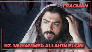 Hz. Muhammed Allah'ın Elçisi Türkçe Altyazılı Fragman