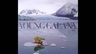 YOUNG GALAXY - Dreams