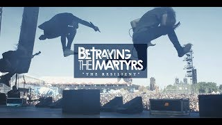 BETRAYING THE MARTYRS - The Resilient  (Official Music Video) - at Hellfest 2017
