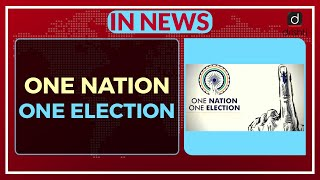 One Nation One Election - In News