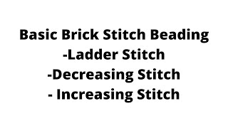 1. Learn Basic Brick Stitch Beading: A How-To Video