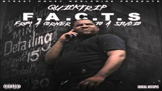 Quicktrip - Free My Niggas [F.A.C.T.S (From A Corner To A Studio)] [2015] + DOWNLOAD