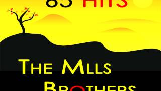 Mills Brothers - I've Got My Love to Keep Me Warm
