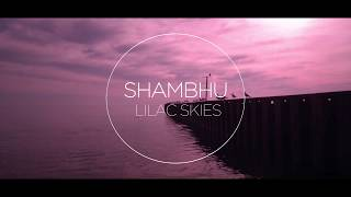 Indie Band Guru: Shambhu Helps Us Look to the Lilac Skies