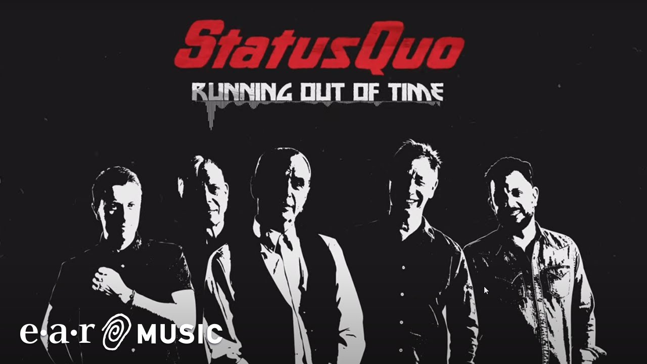 STATUS QUO - Running out of time