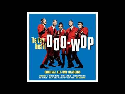 Various Artists   The Very Best of Doo Wop One Day Music Full Album