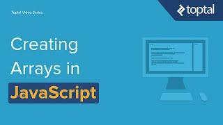 JavaScript Video Tutorial - Creating Arrays in Javascript